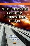 Multi-Parametric Concrete Compositions Design
