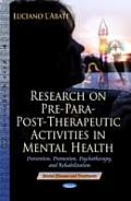 Research on Pre-Para-Post-Therapeutic Activities in Mental Health