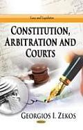 Constitution, Arbitration & Courts