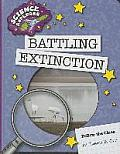 Battling Extinction (Explorer Library: Science Explorer)