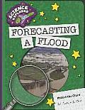 Forecasting a Flood (Explorer Library: Science Explorer)