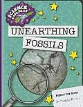 Unearthing Fossils (Explorer Library: Science Explorer)