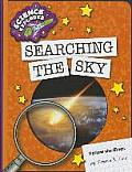 Searching the Sky (Explorer Library: Science Explorer)