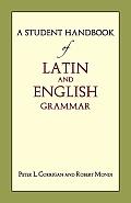 Student Handbook of Latin & English Grammar