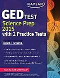 Kaplan GED(R) Test Science Prep 2015: Book + Online (Kaplan Test Prep)