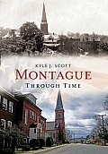 Montague Through Time: America Through Time (America Through Time)