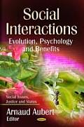 Social Interactions: Evolution, Psychology & Benefits