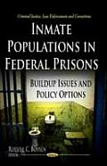 Inmate Populations in Federal Prisons