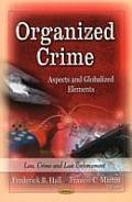 Organized Crime: Aspects and Globalized Elements