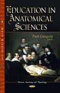 Education in Anatomical Sciences