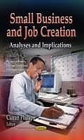 Small Business and Job Creation: Analyses and Implications