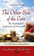 Other Side of the Coin: the Psychological Implications of Microcredit