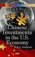 Chinese Investments in the U.S. Economy: Select Analyses