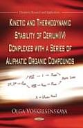Kinetic and Thermodynamic Stability of Cerium (IV) Complexes With a Series of Aliphatic Organic Compounds