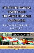 United Nations, Unesco and the World Heritage Convention