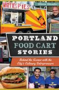 Portland Food Cart Stories Signed Edition