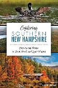 Exploring Southern New Hampshire: History and Nature on Back Roads and Quiet Waters