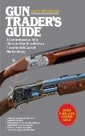 Gun Trader's Guide to Rifles: A Comprehensive, Fully Illustrated Reference for Modern Rifles with Current Market Values