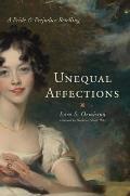 Unequal Affections A Pride &...