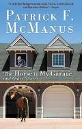 Horse in My Garage & Other Stories