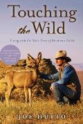 Touching the Wild Living with the Mule Deer of Deadman Gulch