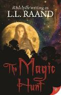 The Magic Hunt: A Midnight Hunters Novel