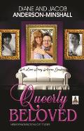 Queerly Beloved: A Love Story...