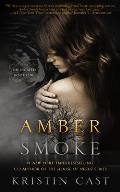 Amber Smoke Signed Edition
