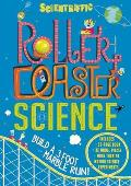 Scientriffic: Roller Coaster Science [With 44 Model Pieces] (Scientriffic)
