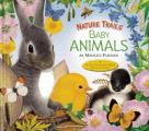 Nature Trails: Baby Animals