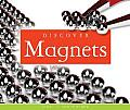 Discover Magnets (Science Around Us)