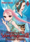 Dance in the Vampire Bund #2: Dance in the Vampire Bund II: Scarlet Order, Vol. 2