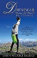 Dawn-Ings II Pursuing Joy, Purpose & Path-Finding