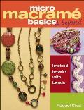 Micro Macrame Basics & Beyond:...