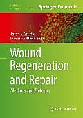 Wound Regeneration and Repair: Methods and Protocols