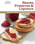 Sauces, Preserves & Liqueurs: Delicious Recipes for Italian Favorites
