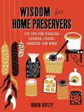 Wisdom for Home Preservers