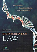 Bioinformatics Law: Legal Issues for Computational Biology in the Post-Genome Era