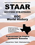 Staar Success Strategies Eoc World History Study Guide: Staar Test Review for the State of Texas Assessments of Academic Readiness
