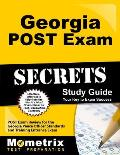 Georgia Post Exam Secrets Study Guide: Post Exam Review for the Georgia Peace Officer Standards and Training Entrance Exam