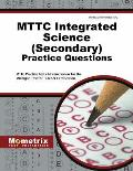 MTTC Integrated Science (Secondary) Practice Questions: MTTC Practice Tests & Exam Review for the Michigan Test for Teacher Certification