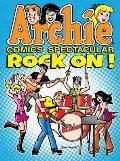 Archie Comics Spectaculars #6: Archie Comics Spectacular: Rock On!