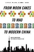 From Moon Cakes to Mao to Modern...