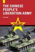 The Chinese People's Liberation Army (Chinese Military Library) by Wei Wang