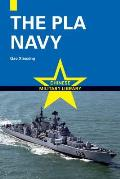 The Pla Navy (Chinese Military Library) by Gao Xiaoxing