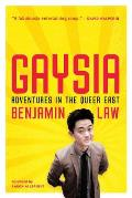 Gaysia Adventures in the Queer...
