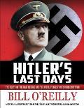 Hitler's Last Days||||Hitler's...