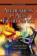 Applications in Arts Biomechanics
