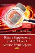 Dietary Supplements & Fda Use of Adverse Event Reports