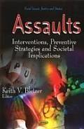 Assaults: Prevention Strategies & Societal Implications